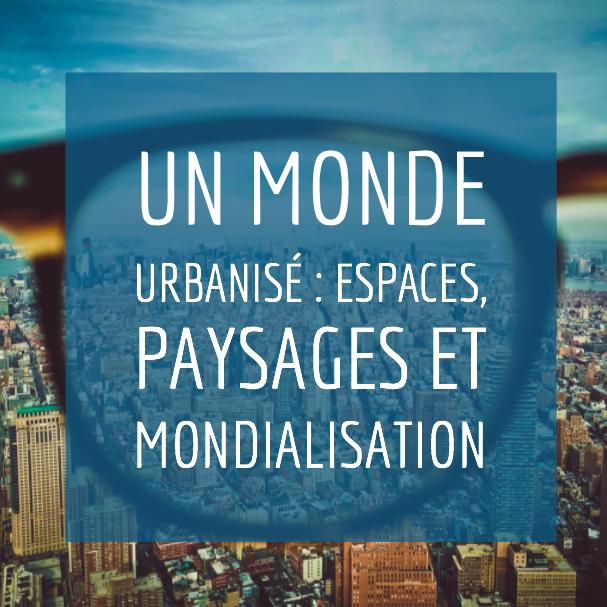VIDEO – Espaces et paysages de l'urbanisation