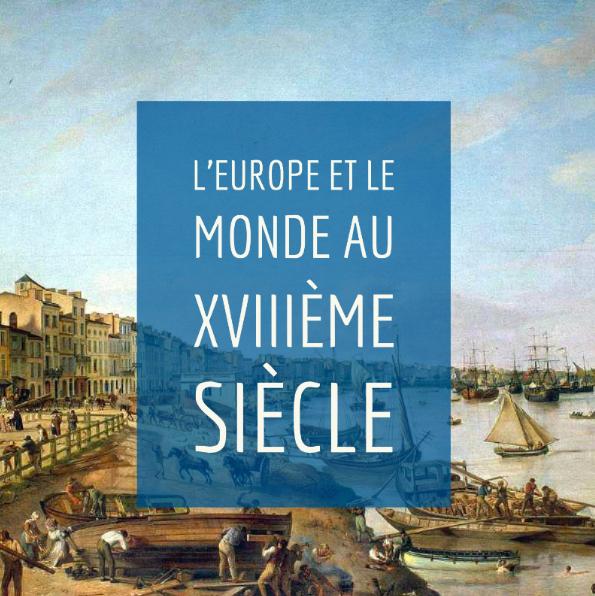 Chapitre 1 – L'Europe et le monde au XVIIIème siècle