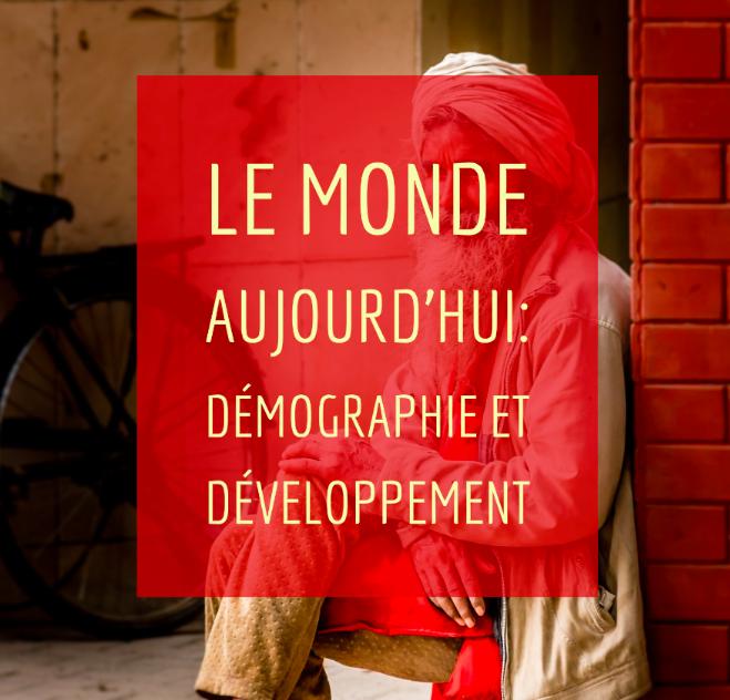 Chapitre 2 – Le monde aujourd'hui : démographie, richesse et développement