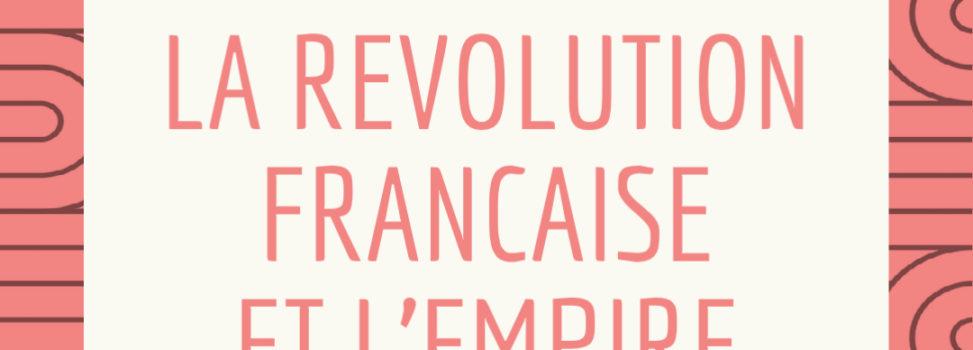 Exploration 2 : Les conflits et débats de la période révolutionnaire